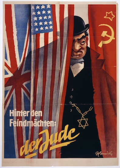 An antisemitic poster entitled, 'Behind the enemy powers: the Jew.'